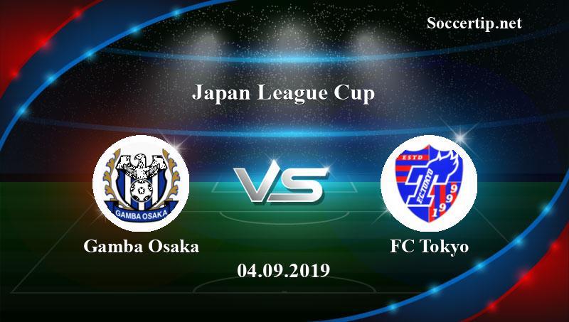 Gamba Osaka Vs Fc Tokyo Prediction Betting Tips 04 09 2019 Soccer Tips