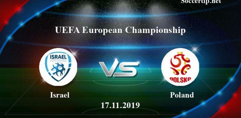 Israel vs Poland Prediction, Betting Tips –  17/11/2019