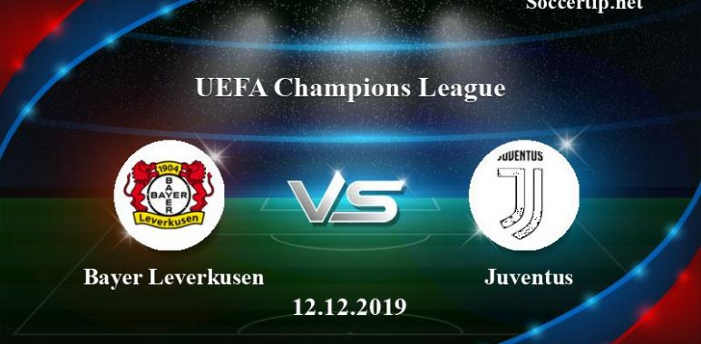 Bayer Leverkusen vs Juventus Prediction, Betting Tips –  12/12/2019