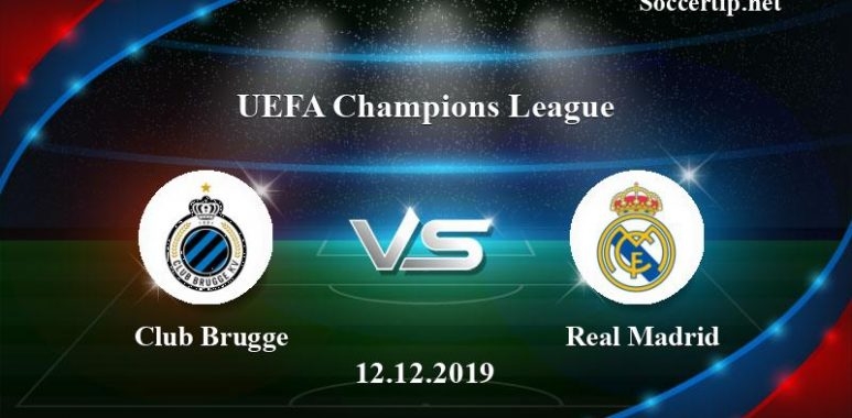 Club Brugge vs Real Madrid Prediction, Betting Tips –  12/12/2019