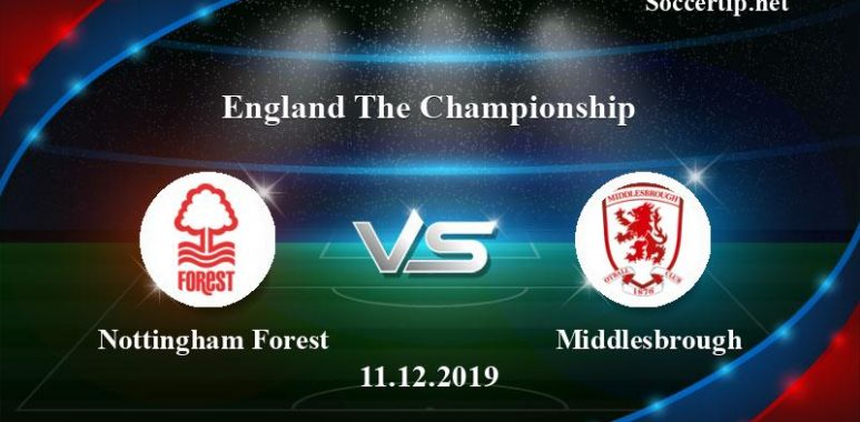 Nottingham Forest vs Middlesbrough Prediction, Betting Tips –  11/12/2019