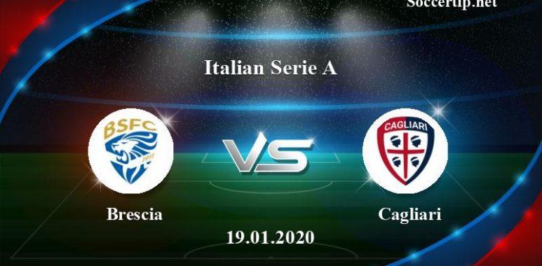 Brescia vs Cagliari Prediction, Betting Tips –  19/01/2020