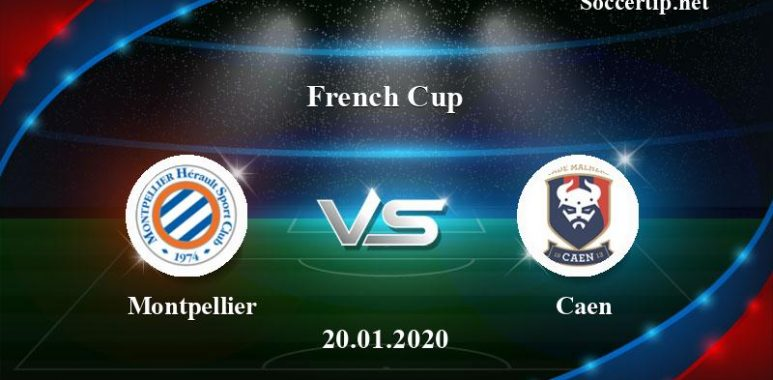 Montpellier vs Caen Prediction, Betting Tips –  20/01/2020