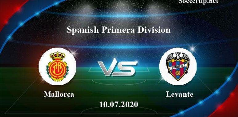Mallorca vs Levante Prediction, Betting Tips –  10/07/2020