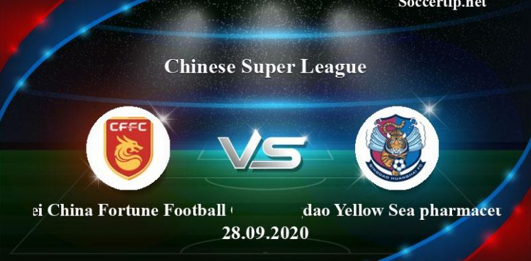 Hebei China Fortune Football Club vs Qingdao Yellow Sea pharmaceutical Prediction, Betting Tips –  28/09/2020