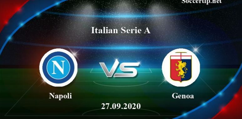 Napoli vs Genoa Prediction, Betting Tips –  27/09/2020
